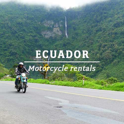 ECUADOR – MOTORCYCLE RENTALS
