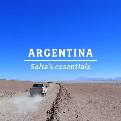 ARGENTINA – SALTA'S ESSENTIALS
