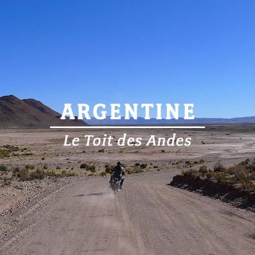 ARGENTINE – LE TOIT DES ANDES