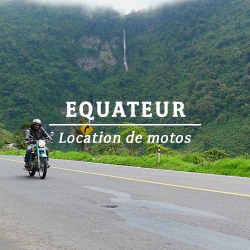ÉQUATEUR – LOCATION DE MOTOS