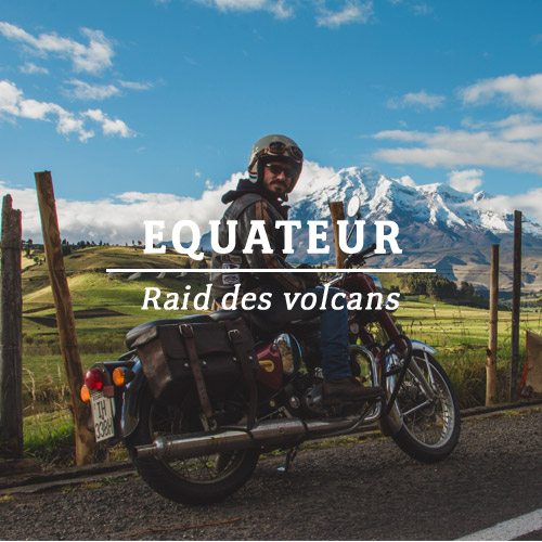 EQUATEUR – RAID DES VOLCANS