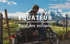 Équateur Raid des Volcans