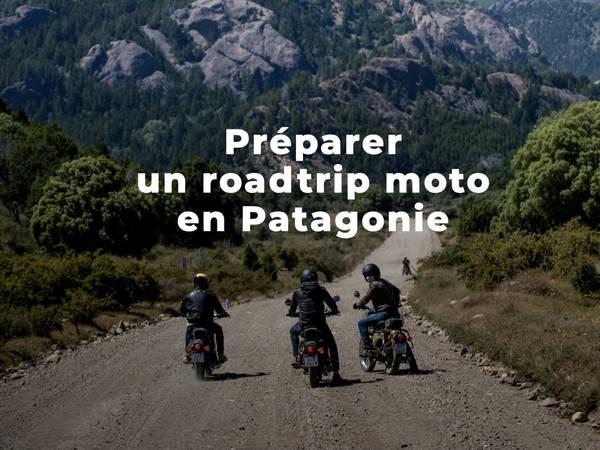 (infos pratiques) Préparer son roadtrip moto en Patagonie
