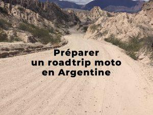 (infos pratiques) Préparer son roadtrip moto en Argentine
